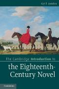The Cambridge Introduction to the Eighteenth-Century Novel. by April London