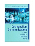 Cosmopolitan Communications: Cultural Diversity in a Globalized World (09 Edition)