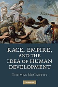 Race Empire & the Idea of Human Development