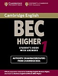 Cambridge BEC Higher 1: Examination Papers from University of Cambridge ESOL Examinations: English for Speakers of Other Languages
