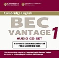 Cambridge Bec Vantage Audio CD Set (2 CDs): Practice Tests from the University of Cambridge Local Examinations Syndicate