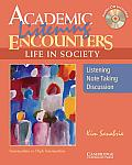 Academic Listening Encounters Life in Society Students Book with Audio CD Listening Note Taking & Discussion