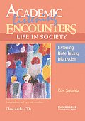Academic Listening Encounters: Life in Society Class Audio CDs: Listening, Note Taking, and Discussion