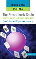 Essential Psychopharmacology: the Prescriber's Guide, Antipsychotics and Mood Stabilizers (3RD 09 - Old Edition)