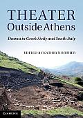 Theater Outside Athens: Drama in Greek Sicily and South Italy Cover