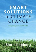 Smart Solutions to Climate Change: Comparing Costs and Benefits