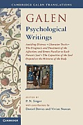 Galen: Psychological Writings: Avoiding Distress, Character Traits, the Diagnosis and Treatment of the Affections and Errors Peculiar to Each Person'