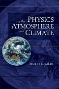 Physics of the Atmosphere & Climate