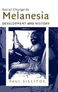 Social Change in Melanesia: Development and History