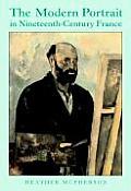 The Modern Portrait in Nineteenth-Century France