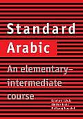 Standard Arabic: An Elementary-Intermediate Course Cover