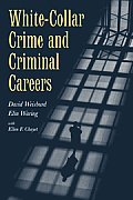 White Collar Crime & Criminal Careers