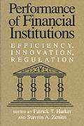 Performance of Financial Institutions Efficiency Innovation Regulation