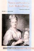 Women & Gender In Early Modern Europe