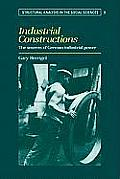 Industrial Constructions: The Sources of German Industrial Power