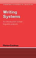 Writing Systems: An Introduction to Their Linguistic Analysis