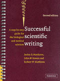 Successful Scientific Writing Full Canadian Binding: A Step-By-Step Guide for the Biological and Medical Sciences