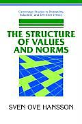 The Structure of Values and Norms (Cambridge Studies in Probability, Induction & Decision Theory)