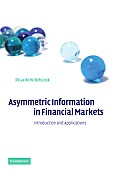 Asymmetric Information in Financial Markets: Introduction and Applications