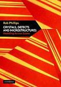 Crystals, Defects and Microstructures: Modeling Across Scales