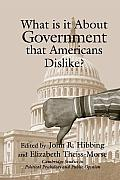 What Is It about Government That Americans Dislike?