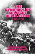 The Dynamics of Military Revolution, 1300 2050