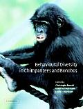 Behavioural Diversity in Chimpanzees and Bonobos.