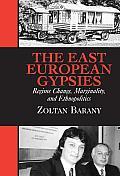The East European Gypsies: Regime...