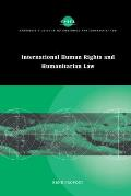 Cambridge Studies in International and Comparative Law #22: International Human Rights and Humanitarian Law