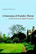 A Panorama of Number Theory or the View from Baker's Garden