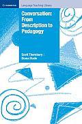 Conversation: From Description to Pedagogy