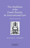 Abolition of the Death Penalty in International Law