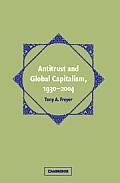 Antitrust and Global Capitalism, 1930 2004