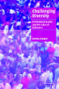 Challenging Diversity: Rethinking Equality and the Value of Difference