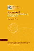 Doha and Beyond: The Future of the Multilateral Trading System