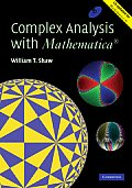 Complex Analysis with Mathematica(r)