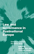 Law and Governance in Postnational Europe: Compliance Beyond the Nation-State (Themes in European Governance)