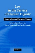 Law in the service of human dignity; essays in honour of Florentino Felicinao