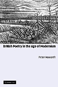 British Poetry in the Age of Modernism: