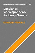 Cambridge Studies in Advanced Mathematics #103: Langlands Correspondence for Loop Groups