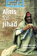 Alms For Jihad Charity & Terrorism In Th