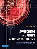 Switching and Finite Automata Theory (3RD 09 Edition)