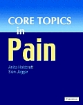Core Topics in Pain