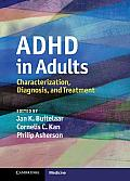 Adhd in Adults: Characterization, Diag (11 Edition)