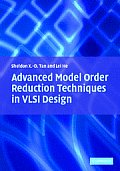 Advanced Model Order Reduction Techniques in VLSI Design Advanced Model Order Reduction Techniques in VLSI Design