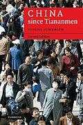 China Since Tiananmen: From Deng Xiaoping to Hu Jintao