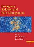 Emergency Sedation and Pain Management