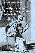 Smallpox and the Literary Imagination, 1660 1820