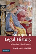 European Legal History: A Cultural and Political Perspective