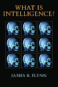 What Is Intelligence Beyond the Flynn Effect